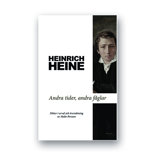 Andra tider, andra fåglar  av Heinrich Heine